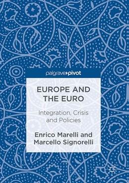 Abbildung von Marelli / Signorelli | Europe and the Euro | 2016 | Integration, Crisis and Polici...
