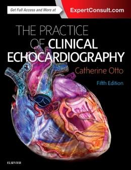 Abbildung von Otto | Practice of Clinical Echocardiography | 5. Auflage | 2017 | beck-shop.de