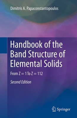 Abbildung von Papaconstantopoulos   Handbook of the Band Structure of Elemental Solids   Softcover reprint of the original 2nd ed. 2015   2016   From Z = 1 To Z = 112