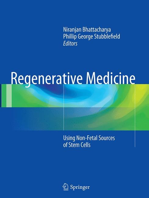 Abbildung von Bhattacharya / Stubblefield | Regenerative Medicine | Softcover reprint of the original 1st ed. 2015 | 2016
