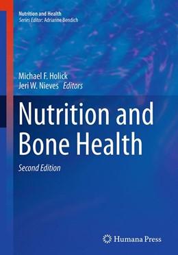 Abbildung von Holick / Nieves   Nutrition and Bone Health   Softcover reprint of the original 2nd ed. 2015   2016