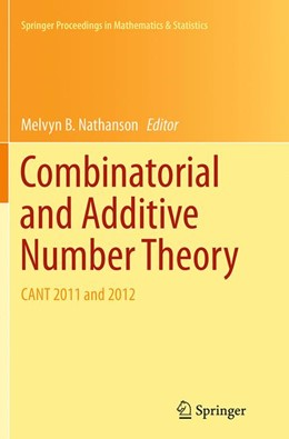 Abbildung von Nathanson | Combinatorial and Additive Number Theory | Softcover reprint of the original 1st ed. 2014 | 2016 | CANT 2011 and 2012 | 101