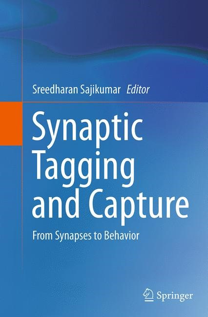 Abbildung von Sajikumar | Synaptic Tagging and Capture | Softcover reprint of the original 1st ed. 2015 | 2016