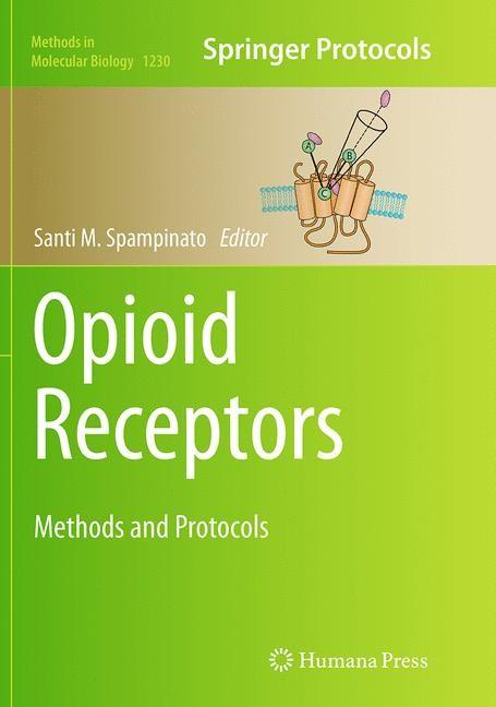 Abbildung von Spampinato | Opioid Receptors | Softcover reprint of the original 1st ed. 2015 | 2016