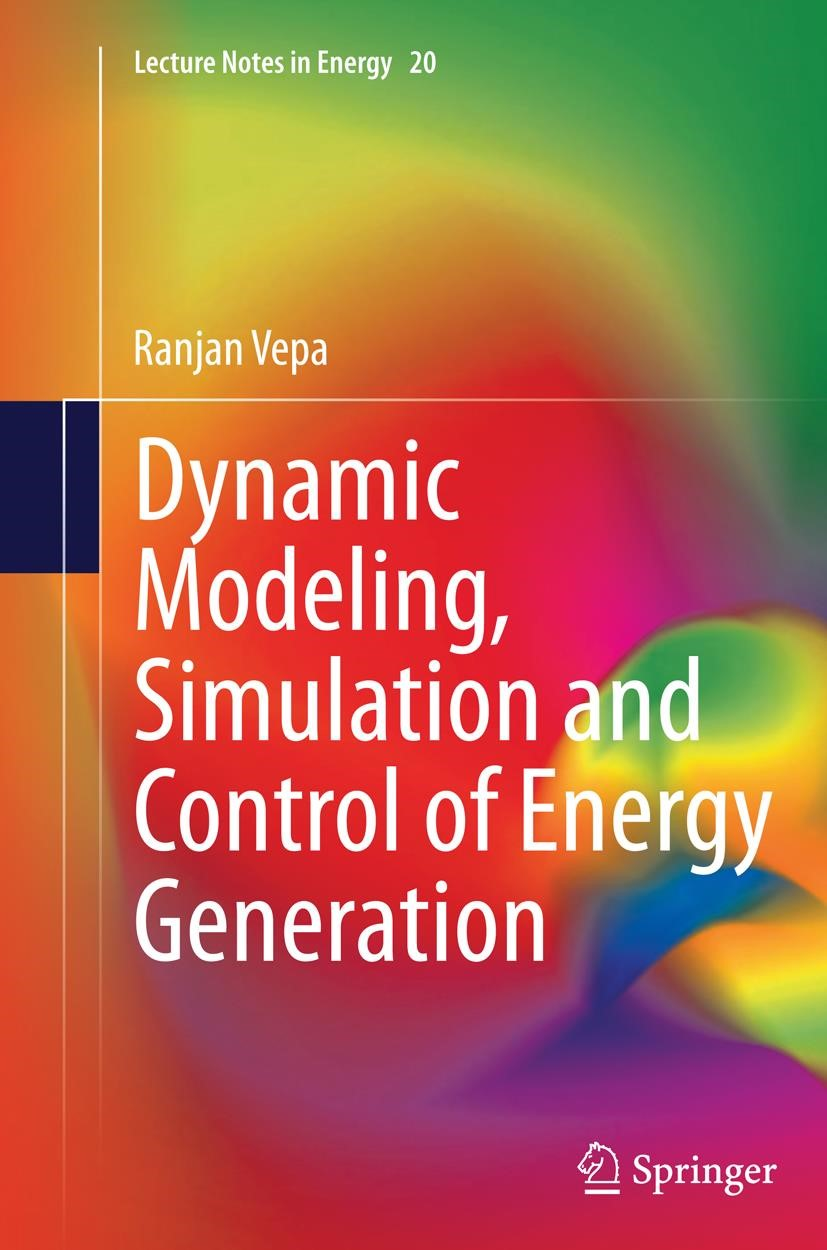 Abbildung von Vepa | Dynamic Modeling, Simulation and Control of Energy Generation | Softcover reprint of the original 1st ed. 2013 | 2016
