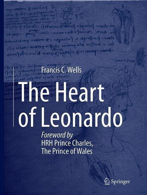 Abbildung von Wells | The Heart of Leonardo | Softcover reprint of the original 1st ed. 2013 | 2016