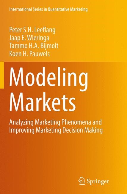 Abbildung von Leeflang / Wieringa / Bijmolt | Modeling Markets | Softcover reprint of the original 1st ed. 2015 | 2016