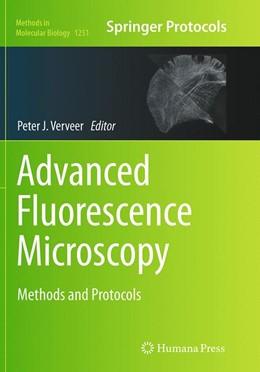 Abbildung von Verveer | Advanced Fluorescence Microscopy | Softcover reprint of the original 1st ed. 2015 | 2016 | Methods and Protocols | 1251