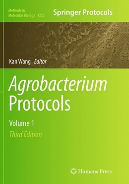 Abbildung von Wang | Agrobacterium Protocols | Softcover reprint of the original 3rd ed. 2015 | 2016 | Volume 1 | 1223