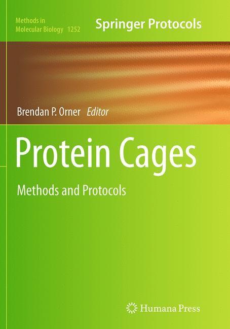 Abbildung von Orner | Protein Cages | Softcover reprint of the original 1st ed. 2015 | 2016