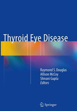 Abbildung von Douglas / McCoy / Gupta | Thyroid Eye Disease | Softcover reprint of the original 1st ed. 2015 | 2016