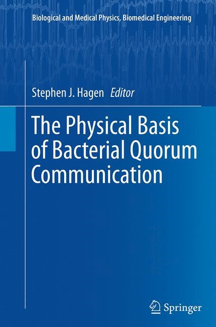 Abbildung von Hagen | The Physical Basis of Bacterial Quorum Communication | Softcover reprint of the original 1st ed. 2015 | 2016