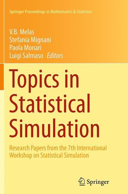 Abbildung von Melas / Mignani / Monari / Salmaso | Topics in Statistical Simulation | Softcover reprint of the original 1st ed. 2014 | 2016