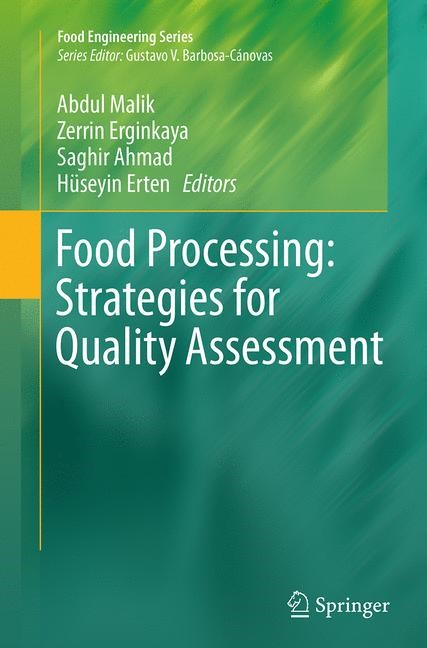 Abbildung von Malik / Erginkaya / Ahmad / Erten | Food Processing: Strategies for Quality Assessment | Softcover reprint of the original 1st ed. 2014 | 2016