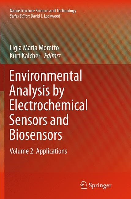 Abbildung von Moretto / Kalcher | Environmental Analysis by Electrochemical Sensors and Biosensors | Softcover reprint of the original 1st ed. 2015 | 2016