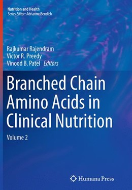 Abbildung von Rajendram / Preedy / Patel | Branched Chain Amino Acids in Clinical Nutrition | Softcover reprint of the original 1st ed. 2015 | 2016 | Volume 2