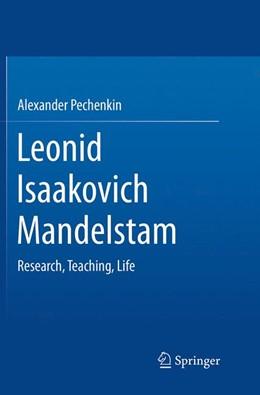 Abbildung von Pechenkin | Leonid Isaakovich Mandelstam | Softcover reprint of the original 1st ed. 2014 | 2016 | Research, Teaching, Life