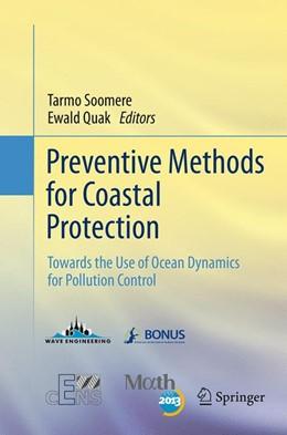 Abbildung von Soomere / Quak   Preventive Methods for Coastal Protection   Softcover reprint of the original 1st ed. 2013   2016   Towards the Use of Ocean Dynam...
