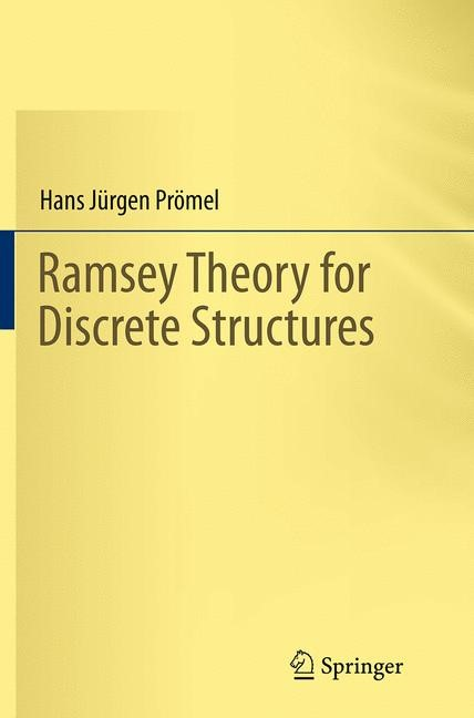 Abbildung von Prömel | Ramsey Theory for Discrete Structures | Softcover reprint of the original 1st ed. 2013 | 2016