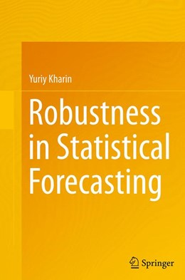 Abbildung von Kharin | Robustness in Statistical Forecasting | Softcover reprint of the original 1st ed. 2013 | 2016