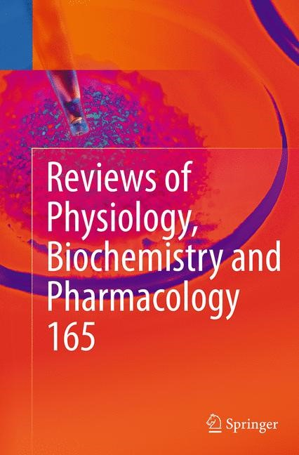 Abbildung von Nilius / Amara / Gudermann / Jahn / Lill / Offermanns / Petersen | Reviews of Physiology, Biochemistry and Pharmacology, Vol. 165 | Softcover reprint of the original 1st ed. 2013 | 2016