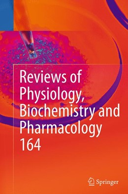 Abbildung von Nilius / Amara / Lill / Offermanns / Gudermann / Petersen / Jahn | Reviews of Physiology, Biochemistry and Pharmacology, Vol. 164 | Softcover reprint of the original 1st ed. 2013 | 2016 | 164