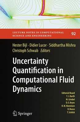 Abbildung von Bijl / Lucor / Mishra / Schwab | Uncertainty Quantification in Computational Fluid Dynamics | Softcover reprint of the original 1st ed. 2013 | 2016 | 92