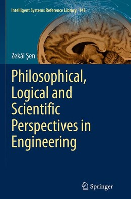 Abbildung von Sen | Philosophical, Logical and Scientific Perspectives in Engineering | Softcover reprint of the original 1st ed. 2014 | 2016 | 143