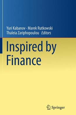 Abbildung von Kabanov / Rutkowski / Zariphopoulou | Inspired by Finance | Softcover reprint of the original 1st ed. 2014 | 2016 | The Musiela Festschrift