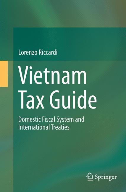 Abbildung von Riccardi | Vietnam Tax Guide | Softcover reprint of the original 1st ed. 2014 | 2016