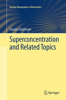 Abbildung von Chatterjee   Superconcentration and Related Topics   Softcover reprint of the original 1st ed. 2014   2016