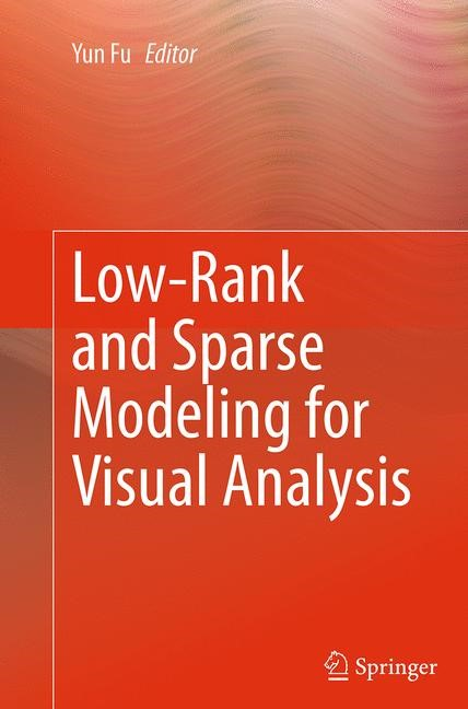 Abbildung von Fu | Low-Rank and Sparse Modeling for Visual Analysis | Softcover reprint of the original 1st ed. 2014 | 2016