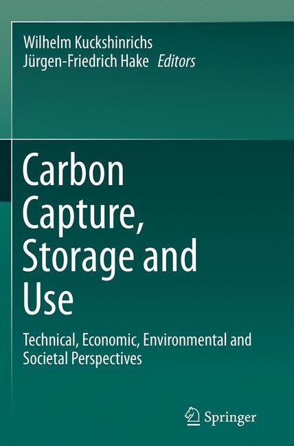 Abbildung von Kuckshinrichs / Hake | Carbon Capture, Storage and Use | Softcover reprint of the original 1st ed. 2015 | 2016