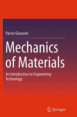 Abbildung von Ghavami | Mechanics of Materials | Softcover reprint of the original 1st ed. 2015 | 2016 | An Introduction to Engineering...
