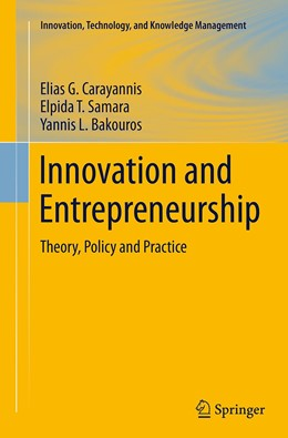 Abbildung von Carayannis / Samara / Bakouros | Innovation and Entrepreneurship | Softcover reprint of the original 1st ed. 2015 | 2016 | Theory, Policy and Practice