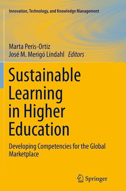 Abbildung von Peris-Ortiz / Merigó Lindahl | Sustainable Learning in Higher Education | Softcover reprint of the original 1st ed. 2015 | 2016