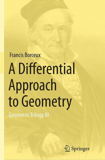 Abbildung von Borceux   A Differential Approach to Geometry   Softcover reprint of the original 1st ed. 2014   2016