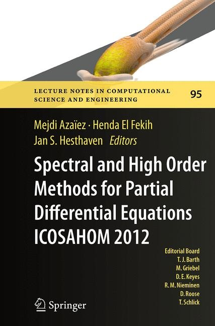 Abbildung von Azaïez / El Fekih / Hesthaven   Spectral and High Order Methods for Partial Differential Equations - ICOSAHOM 2012   Softcover reprint of the original 1st ed. 2014   2016