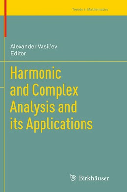 Abbildung von Vasil'ev | Harmonic and Complex Analysis and its Applications | Softcover reprint of the original 1st ed. 2014 | 2016