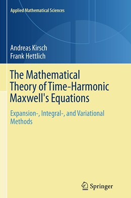 Abbildung von Kirsch / Hettlich | The Mathematical Theory of Time-Harmonic Maxwell's Equations | Softcover reprint of the original 1st ed. 2015 | 2016