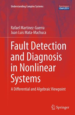 Abbildung von Martinez-Guerra / Mata-Machuca | Fault Detection and Diagnosis in Nonlinear Systems | Softcover reprint of the original 1st ed. 2014 | 2016