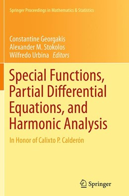 Abbildung von Georgakis / Stokolos / Urbina | Special Functions, Partial Differential Equations, and Harmonic Analysis | Softcover reprint of the original 1st ed. 2014 | 2016 | In Honor of Calixto P. Calderó... | 108