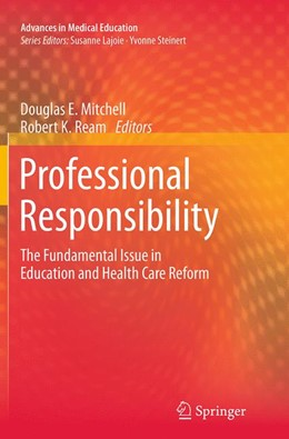 Abbildung von Mitchell / Ream   Professional Responsibility   Softcover reprint of the original 1st ed. 2015   2016   The Fundamental Issue in Educa...   4