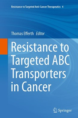 Abbildung von Efferth | Resistance to Targeted ABC Transporters in Cancer | Softcover reprint of the original 1st ed. 2015 | 2016 | 4