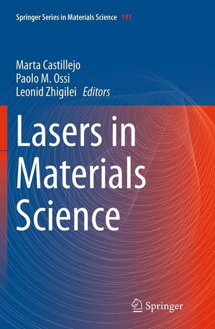 Abbildung von Castillejo / Ossi / Zhigilei | Lasers in Materials Science | Softcover reprint of the original 1st ed. 2014 | 2016