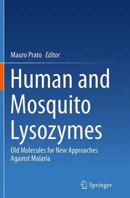 Abbildung von Prato | Human and Mosquito Lysozymes | Softcover reprint of the original 1st ed. 2015 | 2016 | Old Molecules for New Approach...