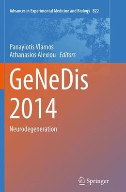Abbildung von Vlamos / Alexiou | GeNeDis 2014 | Softcover reprint of the original 1st ed. 2015 | 2016 | Neurodegeneration | 822