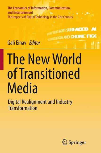 Abbildung von Einav | The New World of Transitioned Media | Softcover reprint of the original 1st ed. 2015 | 2016