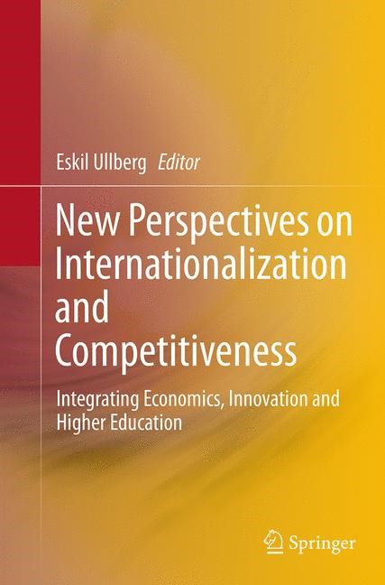 Abbildung von Ullberg | New Perspectives on Internationalization and Competitiveness | Softcover reprint of the original 1st ed. 2015 | 2016