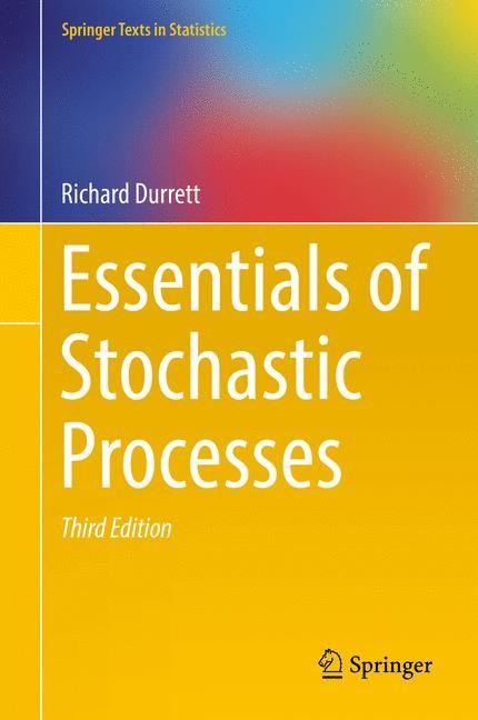 Essentials of Stochastic Processes | Durrett | 3rd ed. 2016, 2016 | Buch (Cover)